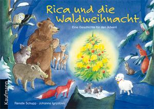 Rica und die Waldweihnacht   Evangelisations-Zentrum Salzburg