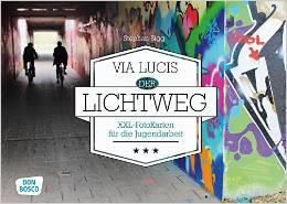 Via Lucis - Der Lichtweg