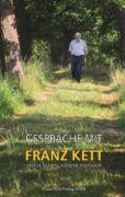 Gespräche mit Franz Kett-Buch