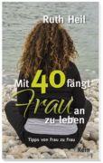 mit-40-faengt-frau-an-zu-leben