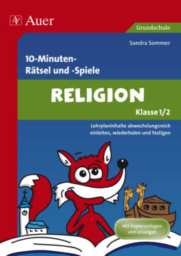 10-Minuten-Rätsel und -Spiele Religion Klasse 1,2