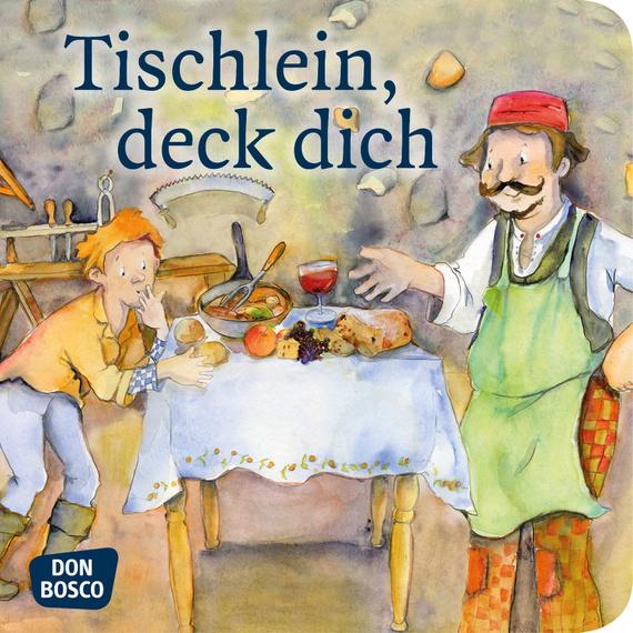 Märchen Tischlein Deck Dich
